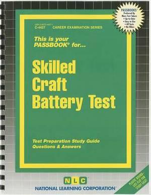 Skilled Craft Battery Test