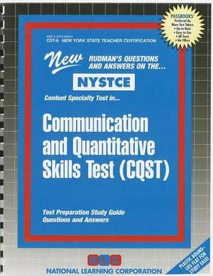 NYSTCE: Content Specialty Test In... Communication and Quantitative Skills Test (CQST)
