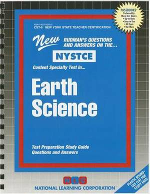 Earth Science: Content Specialty Test: Test Preparation Study Guide Questions & Answers