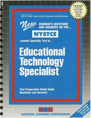 Educational Technology Specialist: Content Specialty Test: Test Preparation Study Guide Questions & Answers