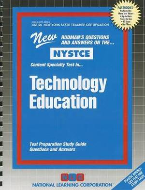 Technology Education: Test Preparation Study Guide Questions & Answers