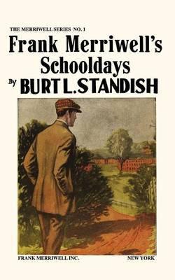 Merriwell Series #1: Frank Merriwell's Schooldays
