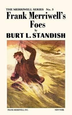 Merriwell Series #3: Frank Merriwell's Foes