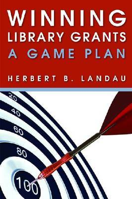 Winning Library Grants: A Game Plan