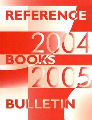 Reference Books Bulletin: 2004-2005