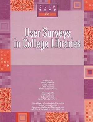 User Surveys in College Libraries