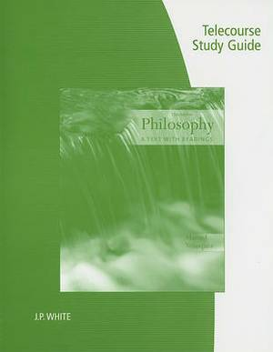 Telecourse Study Guide for Velasquez's Philosophy: A Text with Readings, 11th