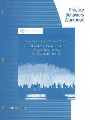 Generalist Practice with Organizations and Communities Practice Behaviors Workbook