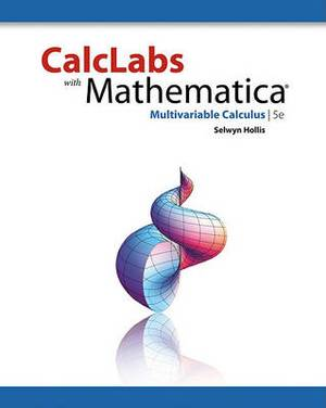 Calclabs with Mathematica: Multivariable Calculus