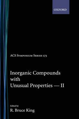Inorganic Compounds with Unusual Properties: Symposium : Inorganic Chemistry Symposium : Papers: No. 2