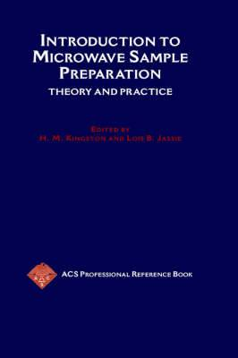 Introduction to Microwave Sample Preparation: Theory and Practice
