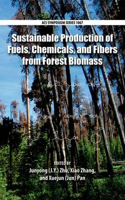 Sustainable Production of Fuels, Chemicals, and Fibers from Fores
