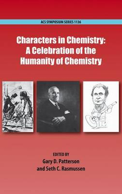 Characters in Chemistry: A Celebration of the Humanity of Chemistry