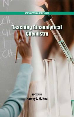 Teaching Bioanalytical Chemistry