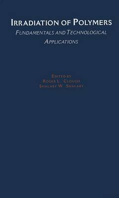 Irradiation of Polymers: Fundamentals and Technological Applications