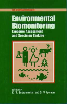 Environmental Biomonitoring: Exposure Assessment and Specimen Banking