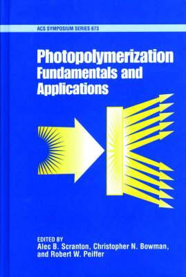 Photopolymerization: Fundamentals and Applications