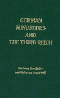 German Minorities and Third Reich: Ethnic Germans in East Central Europe Between the Wars