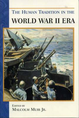 The Human Tradition in the World War II Era