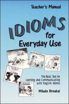 Idioms for Everyday Use: With Answer Key