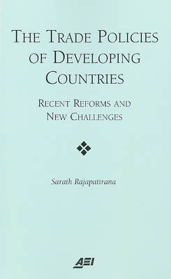 Trade Policies of Developing Countries: Recent Reforms and New Challenges