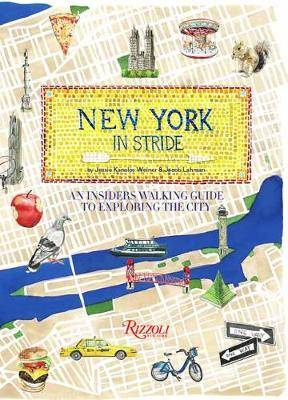 New York by Foot: An Insiders Walking Guide to Exploring the City