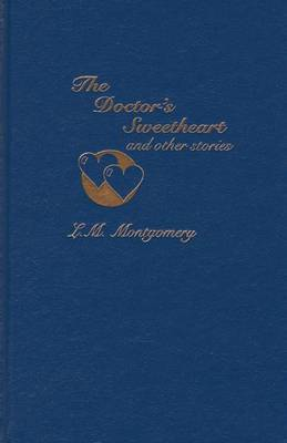 The Doctor's Sweetheart & Other Stories