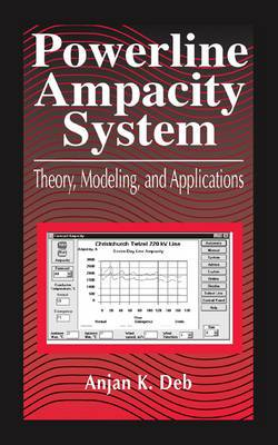 Power Line Ampacity System: Theory, Modeling, and Applications