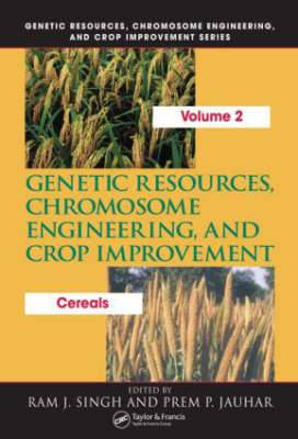 Genetic Resources, Chromosome Engineering, and Crop Improvement: Cereals