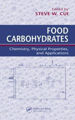 Food Carbohydrates: Chemistry, Physical Properties, and Applications