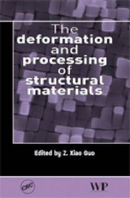 Deformation and Processing of Structural Materials