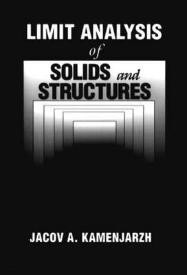Limit Analysis of Solids and Structures