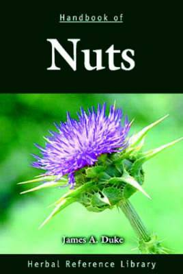 Handbook of Nuts: Herbal Reference Library