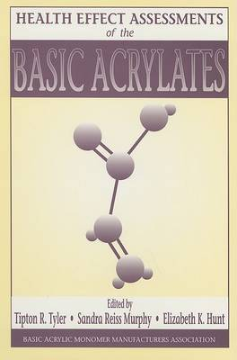 Health Effect Assessments of the Basic Acrylates