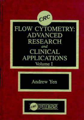 Flow Cytometry: Advanced Research and Clinical Applications:  Part A : Volume I
