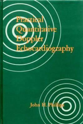 Practical Quantitative Doppler Echocardiography