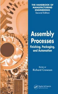 Assembly Processes: Finishing, Packaging, and Automation: Volume 4
