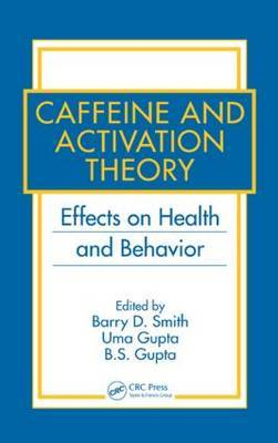 Caffeine and Activation Theory: Effects on Health and Behavior