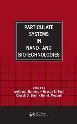 Particulate Systems in Nano and Biotechnologies