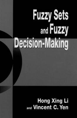 Fuzzy Sets and Fuzzy Decision-making