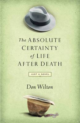 Absolute Certainty of Life After Death