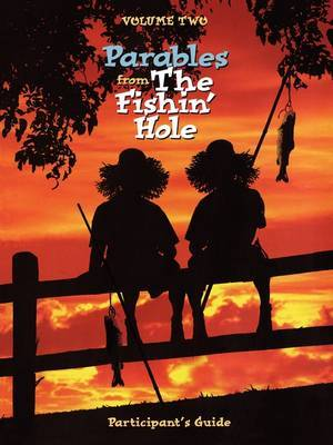 Parables from the Fishin' Hole Volume 2