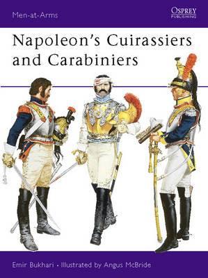 Napoleon's Cuirassiers and Carabiniers