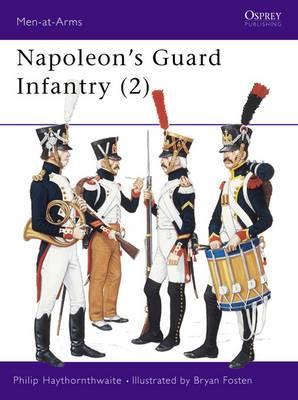 Napoleon's Guard Infantry: v.2