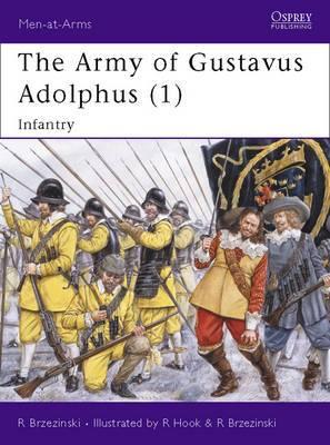 Army of Gustavus Adolphus: Pt. 1