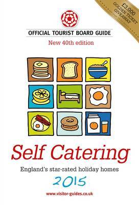Self Catering: The Official Tourist Board Guides: 2015