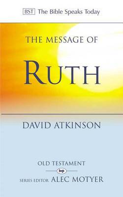 The Message of Ruth: Wings of Refuge