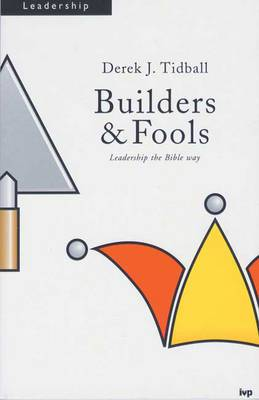 Builders and Fools: Images of Pastoral Ministry in Paul