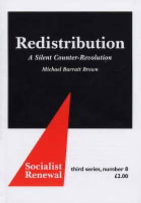 Redistribution: A Silent Counter-revolution