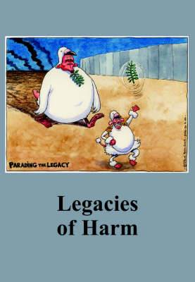 Legacies of Harm